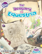 My Little Pony: Tails of Equestria - The Bestiary of Equestria
