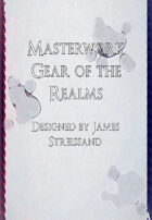 Masterwork Gear of the Realms