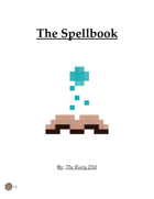 The Spellbook - A Dungeon World Supplement