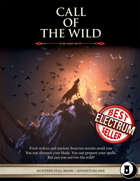 Call of the Wild -  Level 1 Adventure