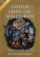 The Visitor from the Maelstrom - Adventure Seed