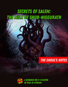 The Ghoul's Notes, Issue 7: Secrets of Salem: The Milk of Shub-Niggurath