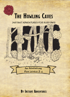 The Howling Caves