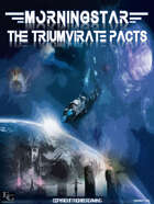 Morningstar: The Triumvirate Pacts - Core Rulebook