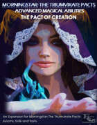 Morningstar: The Triumvirate Pacts - Advanced Magic - The Pact Of Creation