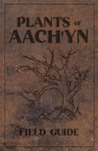 Plants of Aach'yn Field Guide