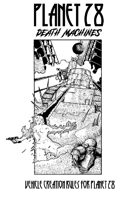 Death machines - Vehicle rules for planet 28