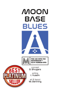 Moonbase Blues