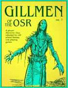 Gillmen: Uncommon Classes of the OSR
