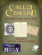 The Miskatonic Collection – Volume 2 – City of Arkham Forms