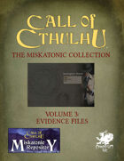 The Miskatonic Collection – Volume 3 – Evidence Folder