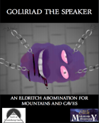 Goliriad the Speaker: An Eldritch Abomination For Mountains and Caves