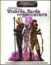 Player's Guide to Wizards, Bards and Sorcerers