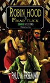 Robin Hood and Friar Tuck: Zombie Killers - A Canterbury Tale