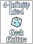 d-Infinity Live! Series 4, Episode 3: Geek Culture