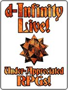d-Infinity Live! Series 4, Episode 24: Under-Appreciated RPGs