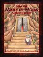 Mines of Moira: An Adventure for 5th Edition