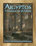 Aigyptos: A Gazetteer for 5th Edition