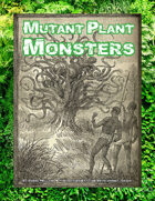 Mutant Plant Monsters