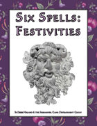 Six Spells: Festivities