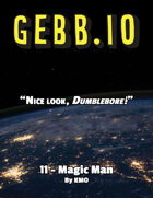Gebb 11 – Magic Man