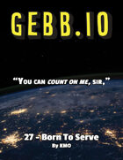 Gebb 27 – Born to Serve