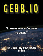 Gebb 36 – Mr. By the Book