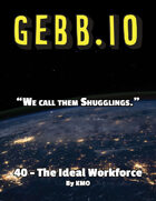 Gebb 40 – The Ideal Workforce