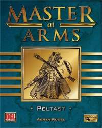 Master at Arms: Peltast on RPGNow.com