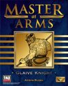 Master at Arms: Glaive Knight