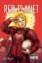 Red Planet • A World of Adventure for Fate Core