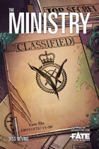 The Ministry • A World of Adventure for Fate Core