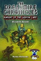 The Dreadmire Chronicles: Knight of the Demon Tree