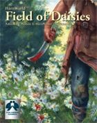 Field of Daisies (w/Quickstart Rules)
