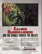 Party of 1: Kalgor Bloodhammer and the Ghouls Through the Breach (solo adventure)