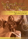 Shadow Planes & Pocket Worlds (Pathfinder RPG)