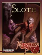 Monsters of Sin 6: Sloth (Pathfinder RPG)