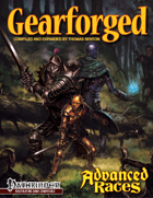 Advanced Races 3: Gearforged (Pathfinder RPG)