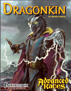 Advanced Races 4: Dragonkin (Pathfinder RPG)
