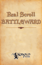 Real Scroll 2: Battleward (Pathfinder RPG)