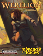 Advanced Races 13: Werelions (Pathfinder RPG)