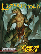 Advanced Races 14: Lizardfolk (Pathfinder RPG)