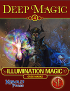 Deep Magic: Illumination