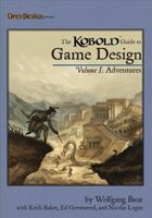 KOBOLD Guide to Game Design, Vol. 1