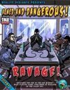 Armed and Dangerous: Ravage