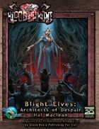 Blight Elves: Architects of Despair