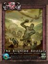 The Blighted Bestiary