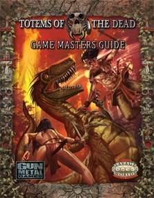 Totems of the Dead: Game Master's Guide to the Untamed lands on RPGNow.com