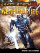 BattleTech: Weapons Free: BattleCorps Anthology Vol. 3