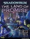 Shadowrun: The Land of Promise